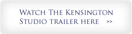 Watch the Kensington Studio Trailer here